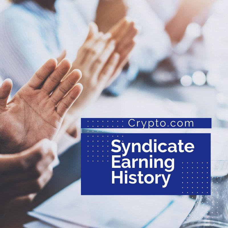 Syndicate Earning History Crypto.com